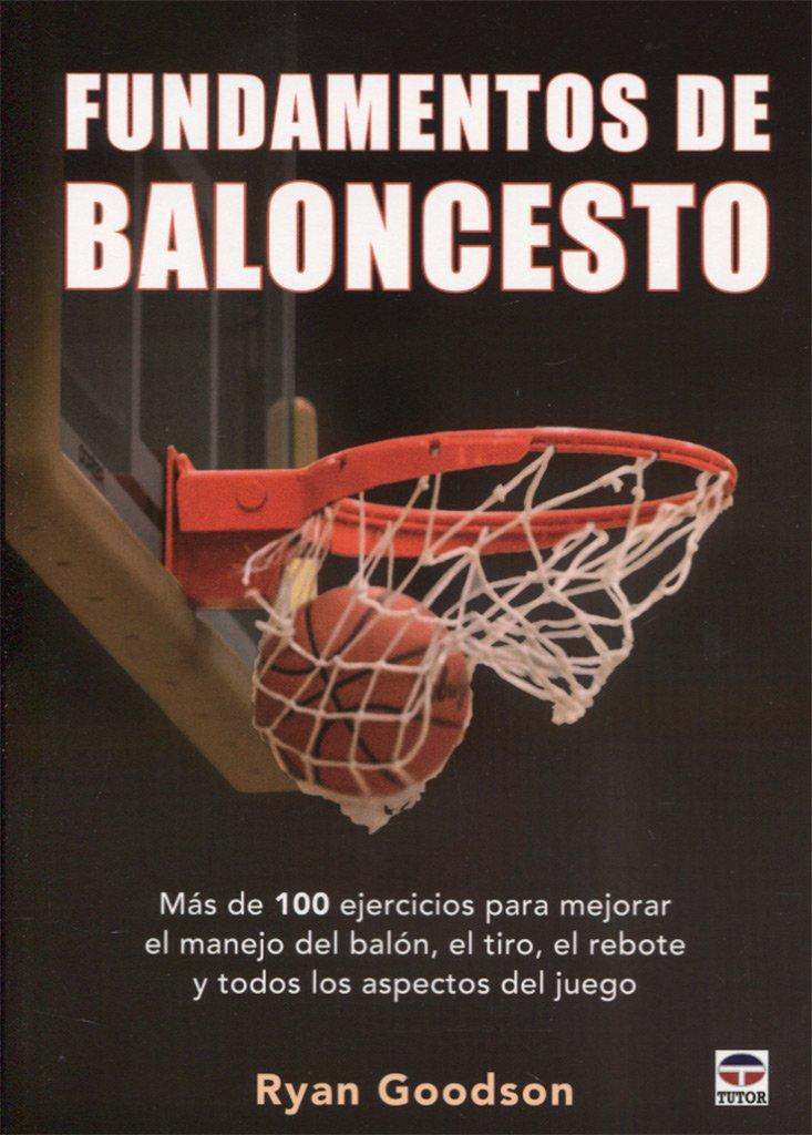Fundamentos de baloncesto: Amazon.es: Ryan Goodson, Javier ...