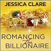 Romancing the Billionaire: Billionaire Boys Club, Book 5   Jessica Clare