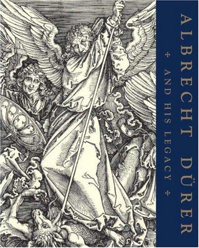Read Online Albrecht Dürer and His Legacy: The Graphic Work of a Renaissance Artist pdf