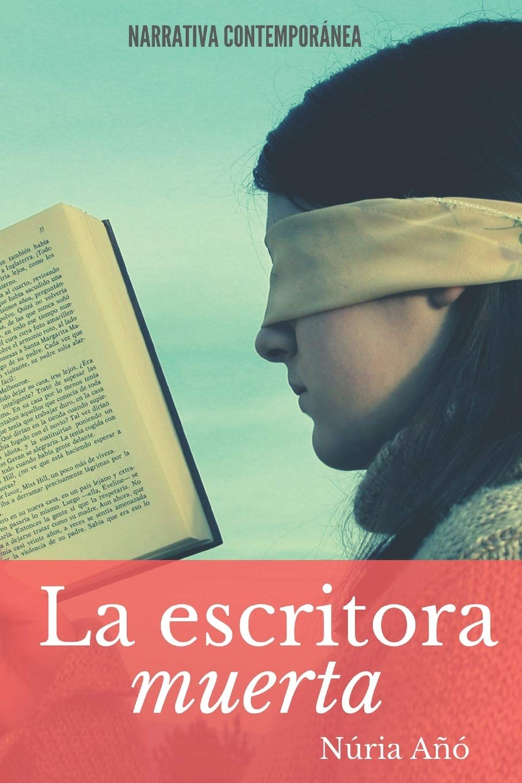 La escritora muerta: Amazon.es: Añó, Núria: Libros