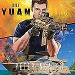 Kill Yuan | Peter Nealen