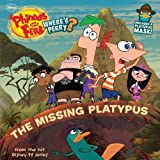 The Missing Platypus, Disney Book Group Staff, 1423168216