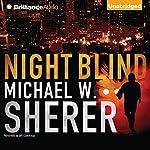 Night Blind   Michael W. Sherer