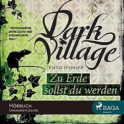 Zu Erde sollst du werden (Dark Village 5)