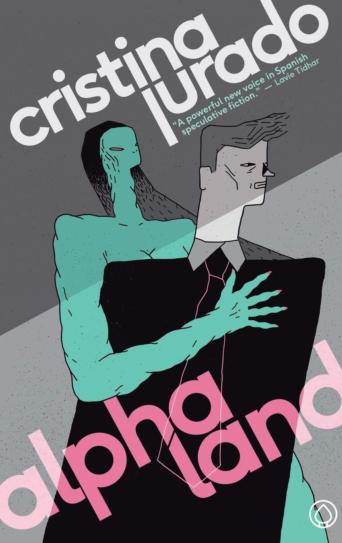 Alphaland (Nevsky Books): Jurado, Cristina, Womack, James: 9788494669040: Amazon.com: Books