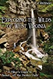 Exploring the Wilds of West Virginia: A Hiker's Guide to Beauty off the Beaten Path