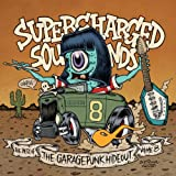 Supercharged Sounds - The Best of the GaragePunk Hideout, Vol. 8