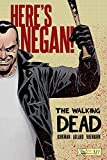 The Walking Dead: Here s Negan