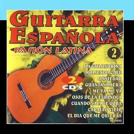 Guitarra Española - Pasion Latina Vol.2 : Various Artists: Amazon ...