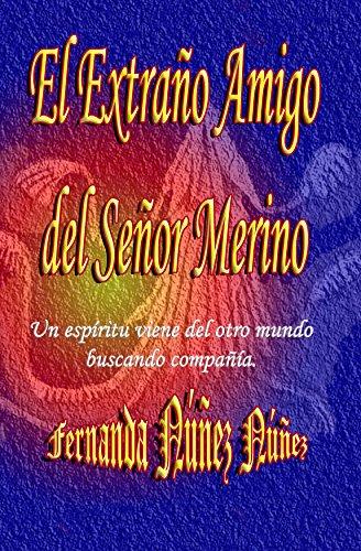 El Extraño Amigo del Señor Merino.:==Historias de Fantasmas | Cuentos |