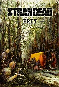 Strandead: PREY by [McCombs, Troy]
