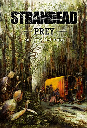 Strandead: PREY by [McCombs, Troy]
