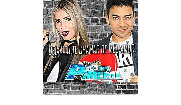 Deixa Eu Te Chamar de Meu Amor de Banda Açaí Pimenta en Amazon Music - Amazon.es