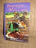 Big Foot Wallace, Jo Harper, 1571682236