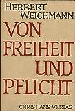 img - for Von Freiheit und Pflicht. Ausz ge aus Reden des B rgermeisters der Freien und Hanstadt Hamburg (signiert) book / textbook / text book