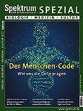 Der Menschen-Code: Wie uns die Gene prägen (Spektrum Spezial - Biologie, Medizin, Hirnforschung)