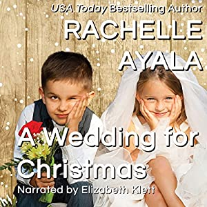A Wedding for Christmas Audiobook
