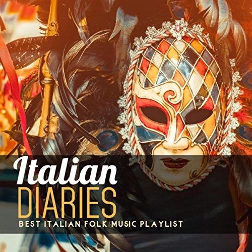 - Italian Diaries: Best Italian Folk Music Playlist