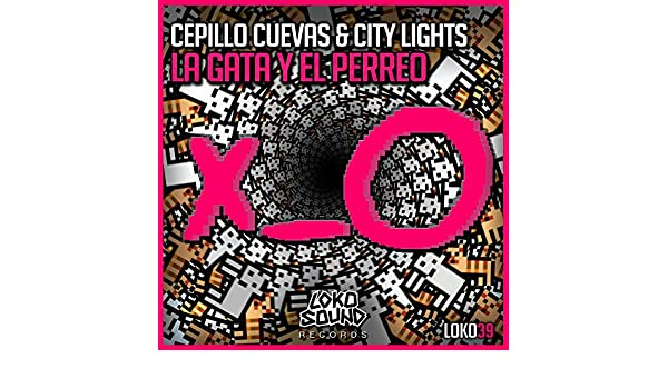 La Gata Y El Perreo by City Lights Cepillo Cuevas on Amazon Music - Amazon.com