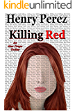 Killing Red (An Alex Chapa Thriller)