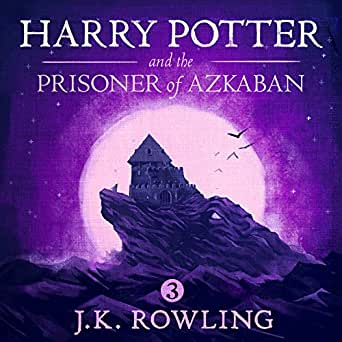 Amazon.com: Harry Potter and the Prisoner of Azkaban, Book 3 (Audible