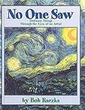 No One Saw, Bob Raczka, 0613906942