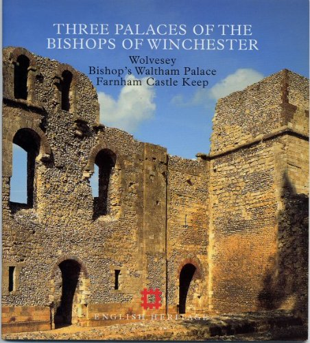 Three Palaces of the Bishops of Winchester (English Heritage Guidebooks) pdf