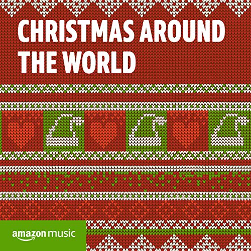 Christmas Around The World (Christmas Songs Children's Choirs Singing)