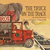 The Truck on the Track, Janet Burroway, 1465340343