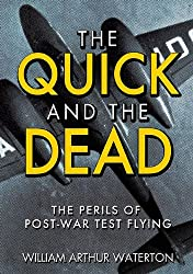 The Quick and the Dead: The Perils of Post-War Test Flying