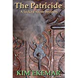 The Patricide: A locked-room mystery