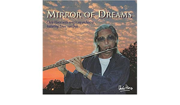 Chris Hinze Mirror Of Dreams.Mirror Of Dreams By Chris Hinze On Amazon Music Amazon Com