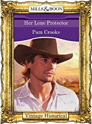 Her Lone Protector (Mills & Boon Historical)