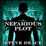 A Nefarious Plot | Steve Deace