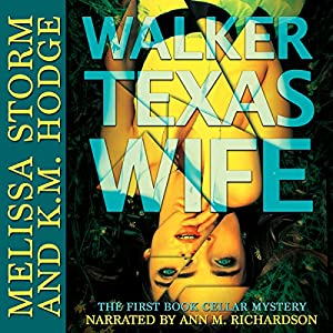 Walker Texas Wife Audiobook