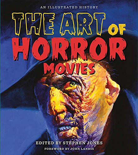 The Art of Horror Movies: An Illustrated (Horror Movie Ideas)