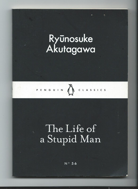 The Life of a Stupid Man pdf