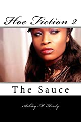 Hoe Fiction II: The Sauce Paperback