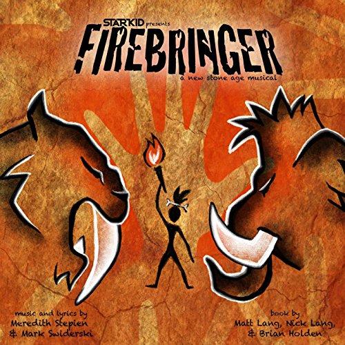 Firebringer (Original Cast Rec...