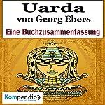 Uarda: Eine Buchzusammenfassung | Robert Sasse,Yannick Esters