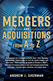 Mergers and Acquisitions from A to Z (English Edition)