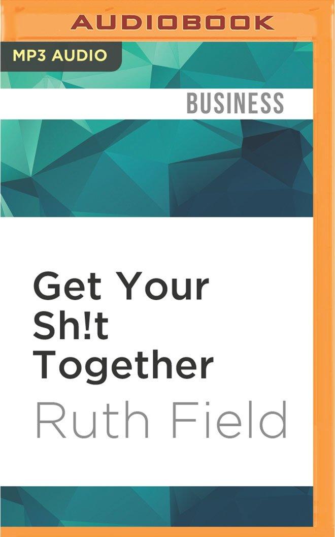 Download Get Your Sh!t Together pdf
