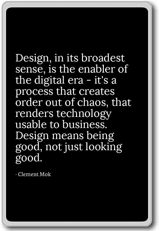 com design in its broadest sense is the enabler o