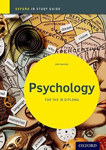 Psychology Study Guide: Oxford IB Diploma Programme (International Baccalaureate) by Jette Hannibal (2012-06-28)