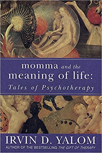 Momma and the Meaning of Life: Tales of Psychotherapy: Amazon co uk