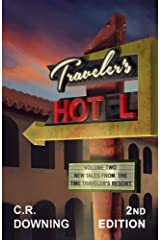 Traveler's HOT L: Volume Two - 2nd Edition: New Tales from the Time Traveler's Resort Kindle Edition