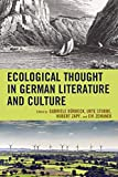 img - for Ecological Thought in German Literature and Culture (Ecocritical Theory and Practice) book / textbook / text book