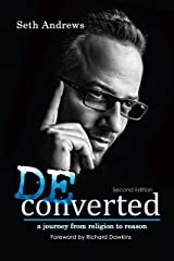 Deconverted: A Journey from Religion to Reason Kindle Edition