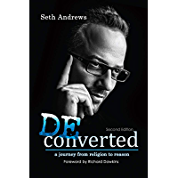 Deconverted: A Journey from Religion to Reason (English Edition)