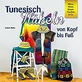 Jacken Pullover Tunesisch Häkeln Farbenprächtige Kleidung Für